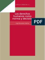 Los Derechos Humanos Como Norma y Decision