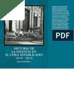 Historia de La Infancia en El Chile Republicano 1810 - 2010