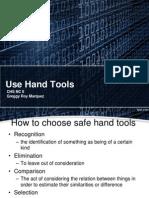 Use Hand Tools