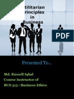Utilitarian Principles in Business
