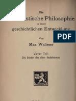 Walleser_1927_Die Buddh. Philosophie in Ihrer Geschichtlichen Entwicklung - Teil IV