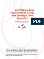 10 Ways Women Deny Their Feminine Power Special Report