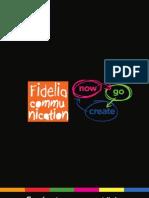 Fidelia Communication Pvt. Ltd