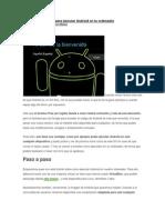Tutorial Paso a Paso Para Ejecutar Android en Tu Ordenador