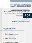 Thinking Outside the Budget Box:  Financial Governance Innovation Thoughts on Moving Beyond the Traditional Budget