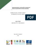 Jelly Fish - Dimensionamento e instalação de Centrais de águ