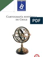 VARIOS AUTORES - Cartografía histórica de Chile