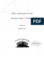 The Acetate Path Research Papers Vol 1