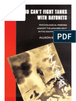 Allison B. Gilmore-You Can't Fight Tanks With Bayonets_ Psychological Warfare Against the Japanese Army in the Southwest Pacific (Studies in War, Society, And the Militar) (1998)