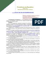 DECRETO Nº 7.903, DE 4 DE FEVEREIRO DE 2013