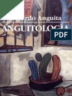 EDUARDO ANGUITA - Anguitología