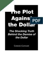 PlotAgainstTheDollar soverein