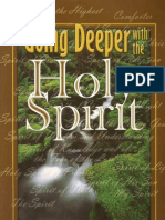 Going Deeper With the Holy Spirit - Hinn