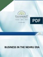 Business in the Nehru Era Presentation - Unitedworld School of Business