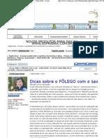 Dicas sobre o FÔLEGO com o sax - LEIA ISSO ! - ExplicaSax - O maior portal sobre saxofone da América Latina - Fórum, Escola On-Line, Revista Eletrônica, Notícias, Downloads