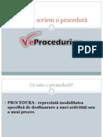 Cum să scriem o procedură