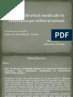 Principiile eticii medicale în cercetarea pe subiecţi umani