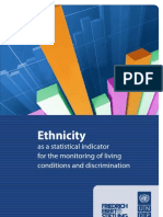 Ethnicity as an indicator of living conditions and discrimination