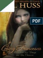 Losing Francesca - JAHuss