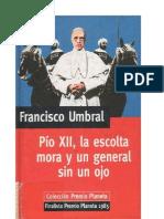 82696490 Umbral Francisco Pio XII La Escolta Mora y Un General Sin Un Ojo