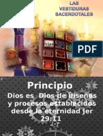 Principios Del Vestido Sacerdotal Reunion Servidores IBE Callao Julio 2013