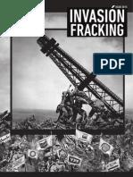 Invasión Fracking, el ataque relámpago de los no convencionales