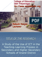 A Study of the Use of ICT in the Teaching Learning Process in Secondary and Higher Secondary Schools of Anand District - Rakesh Ranjan Waymade