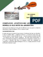 COMPLICOU ATLÉTICO-MG LEVA 2 A 0 DO NEWELL'S OLD BOYS NA ARGENTINA