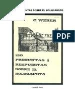 134086739 Charles E Weber 120 Preguntas Sobre El Holocausto