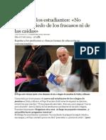 Papa a Los Estudiantes No Tengais Miedo a Fracasos y Caidas