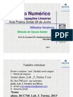 10a Aula Pratica Turma 8 CN Sistemas Lineares- Met Iterativos Decom UFOP Prof Ernesto 1s 2013
