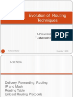 Evolution of Routing Techniques