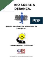 Ensaio sobre a Liderança - Apostila de orientação e formação de lideranças 2012 - FESB