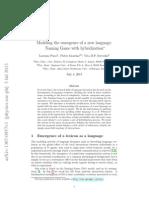 Lorenzo Pucci, Pietro Gravino, Vito Servedio - Modeling the Emergence of a New Language. Naming Game With Hybridization (ArXiv, July 2013, 4th)