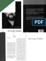 Un Viaje a La No Dualidad - No Le Des Vueltas