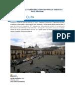 Patriminio Del Ecuador Reconocido Por La Unesco a Nivel Mundial