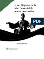 Evaluación Objetiva de la calidad sensorial de alimentos procesados