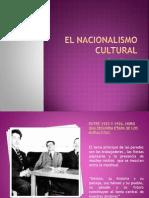 El Nacionalismo Cultural Segunda Parte