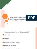 Aspectos Normativos de SHF y Criterios de Homologación
