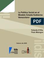 D´Elia y Maingon-Política Social en el Modelo Estado Gobierno Venezolano-Feb 2009