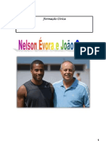 Nelson Évora e João Ganço