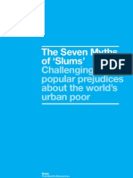 The Seven Myths of 'Slums' - Challenging popular prejudices about the world's urban poor