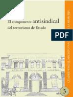 El Componente Antisindical Del Terrorismo De Estado..pdf