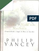 (2) Philip Yancey - Quando a Vida Nos Machuca