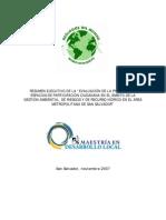Resumen ejecutivo de la _EVALUACIÓN DE LA PRESENCIA DE ESPACIOS DE PARTICIPACIÓN CIUDADANA EN EL ÁMBITO DE LA GESTIÓN AMBIENTAL, DE RIESGOS Y DE RECURSO HÍDRICO EN EL AREA METROPOLITANA DE SAN SALVADOR_