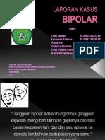 Laporan Kasus. Bipolar New