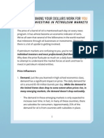 Making Your Dollars Work for You a Guide to Investing in Petroleum Markets
