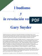 Gary Snyder - El Budismo y La Revolucion Venidera
