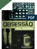 G. H. Ephron - Obsessão