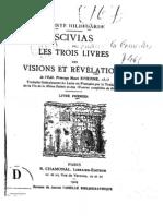 De Bingen Hildegarde - SCIVIAS Ou Les Trois Livres Des Visions Et Revelations Livre Premier